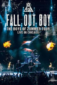 Cover Fall Out Boy - The Boys Of Zummer Tour - Live In Chicago [DVD]